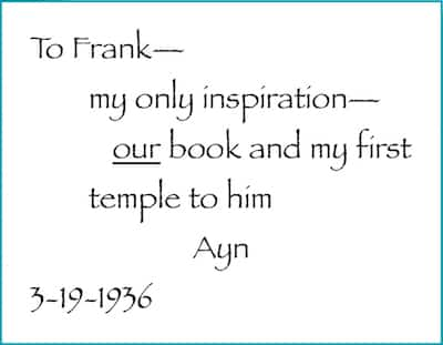 Ayn Rand's dedication to her husband, Frank O'Connor in his personal copy of We the Living.