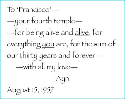 Ayn Rand's dedication in the copy of Atlas Shrugged she presented to her husband, Frank O'Connor.